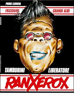 """Recensione Fumetto: """"Ranxerox"""" di Stefano Tamburini, Andrea Pazienza e Tanino Liberatore"""