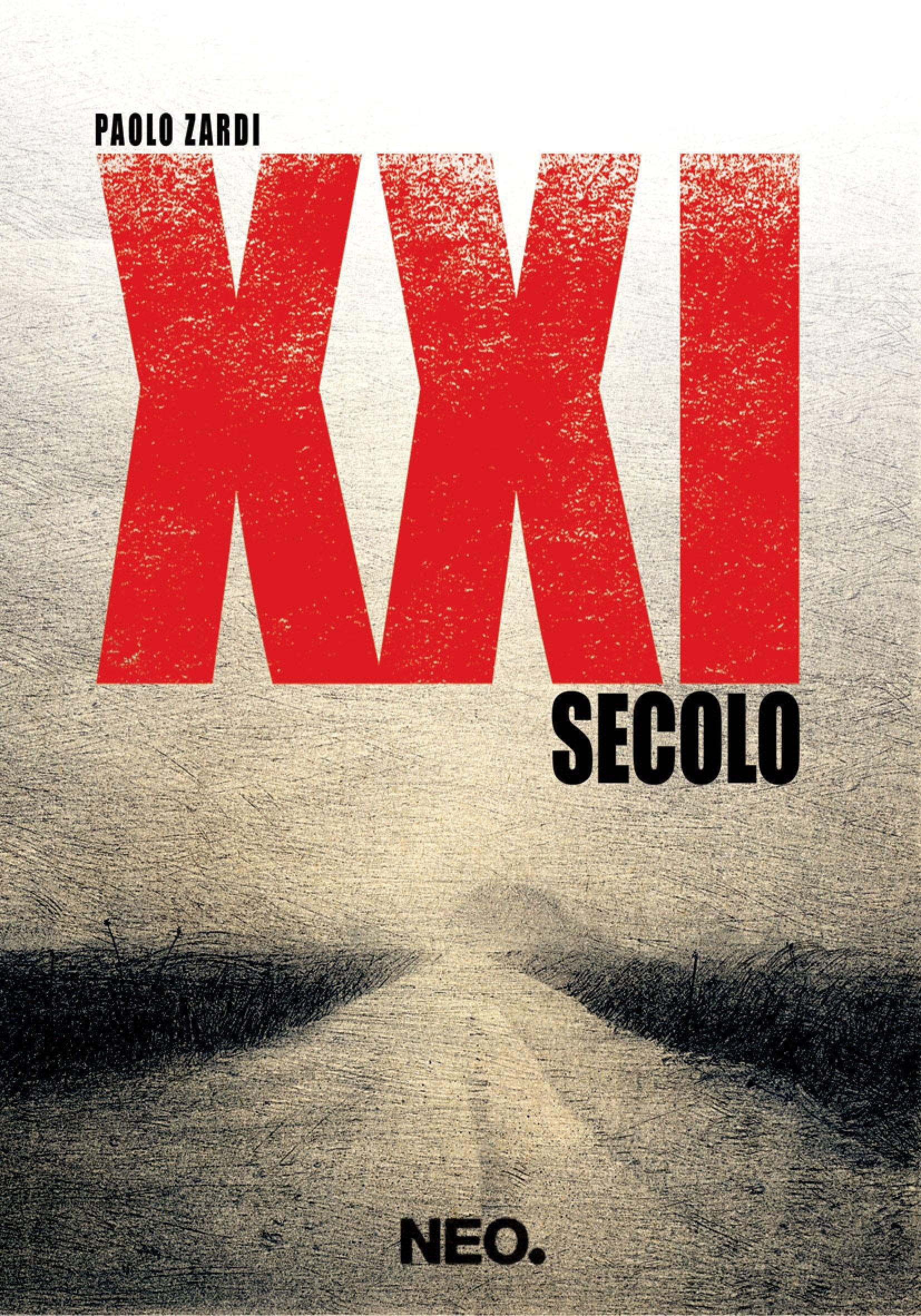"""Recensione: """"XXI Secolo"""" di Paolo Zardi"""