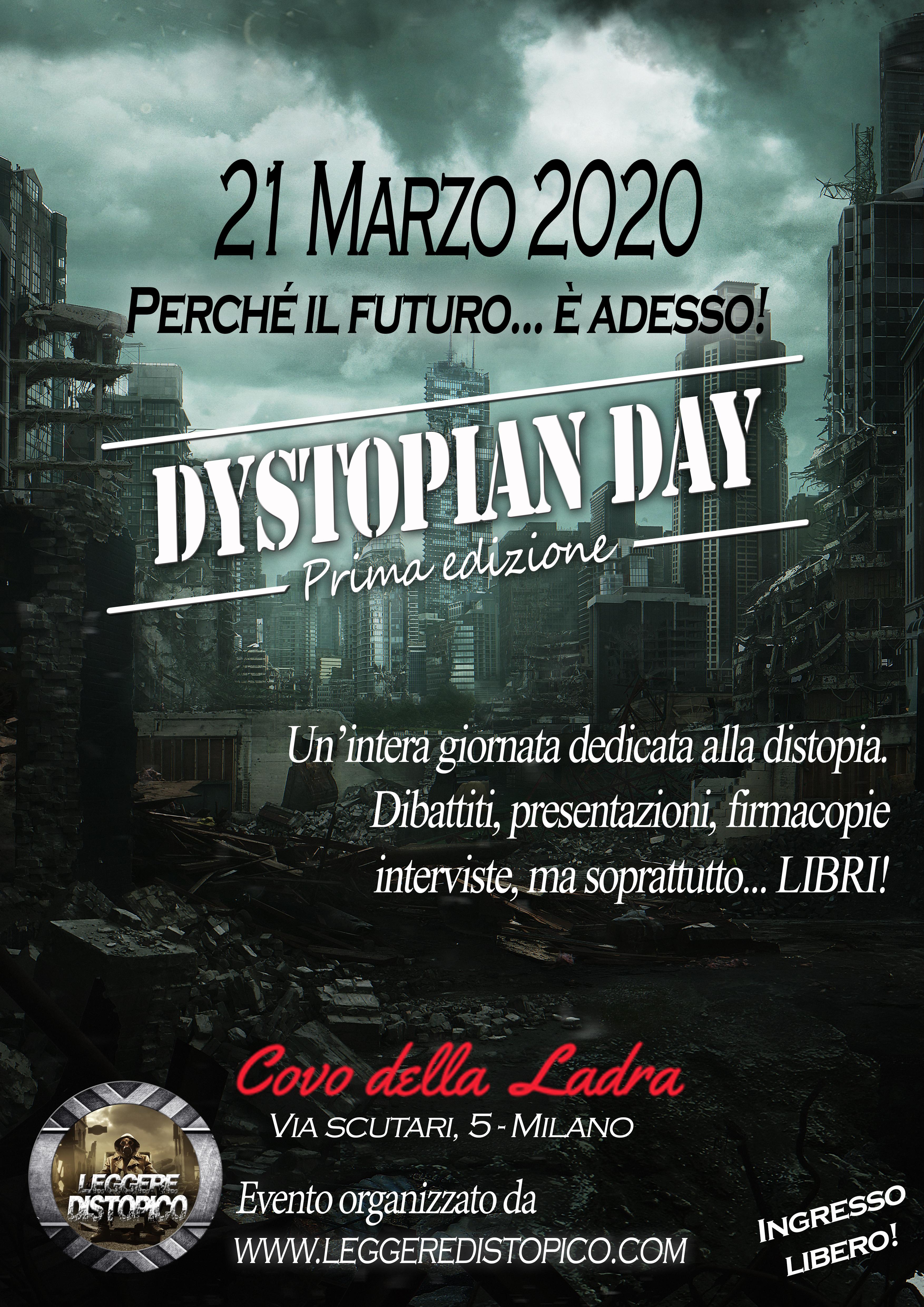 Qualcuno ha detto… Dystopian Day?