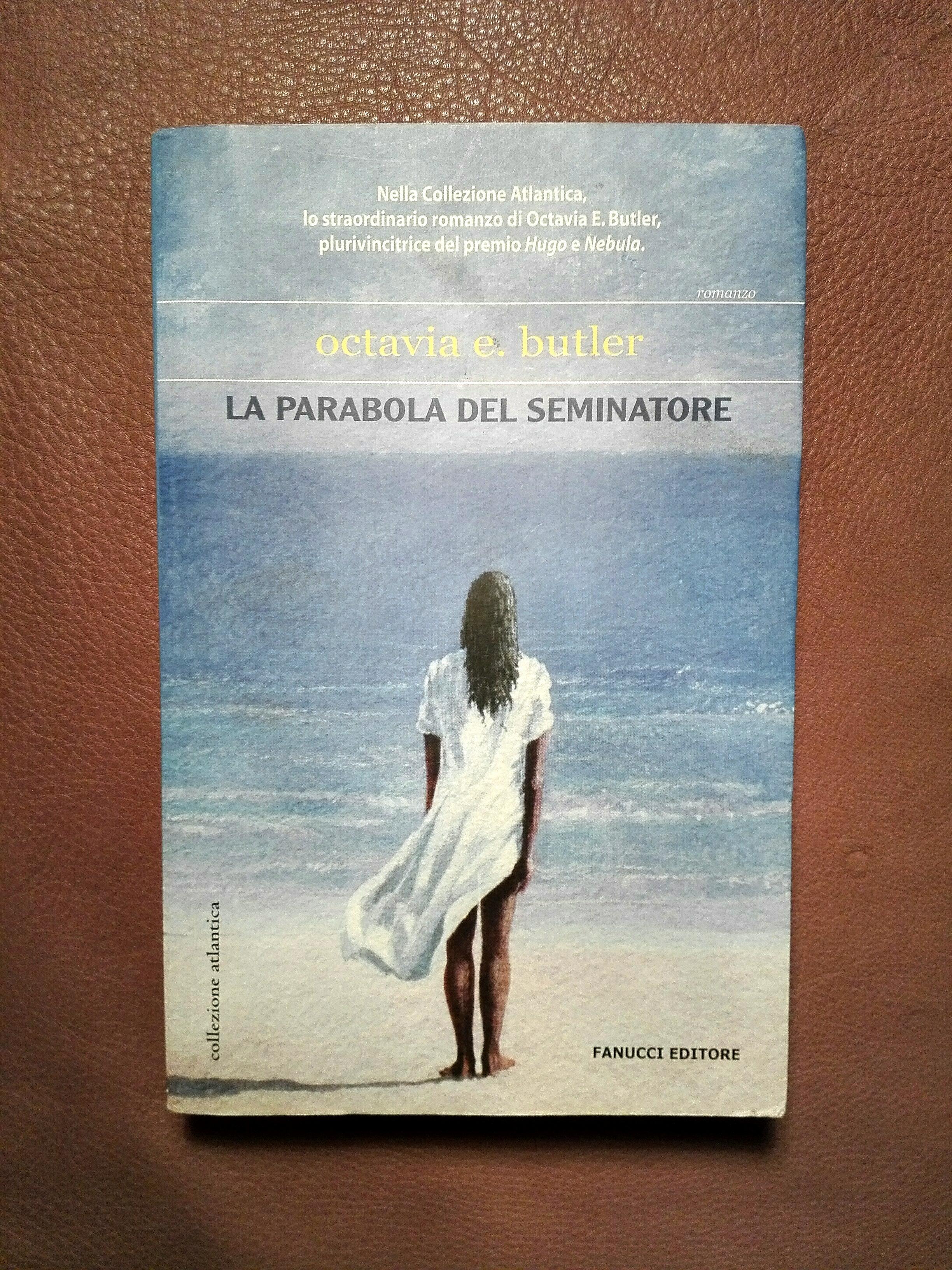 """Dietro l'angolo: """"La parabola del Seminatore"""" di Octavia Butler"""