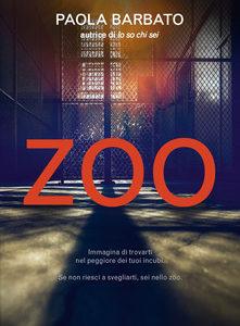 """Dietro l'angolo: """"Zoo"""" di Paola Barbato"""