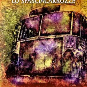 Lo sfasciacarrozze – Alessandro Pedretta