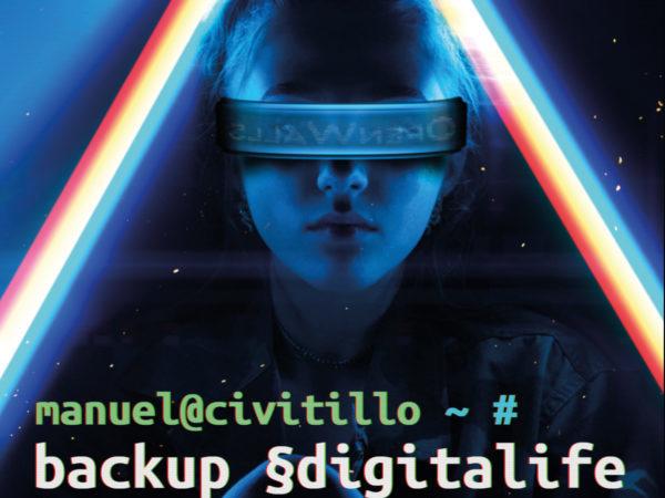 Recensione: Backup Digitalife – Fase 1 di Manuel Civitillo
