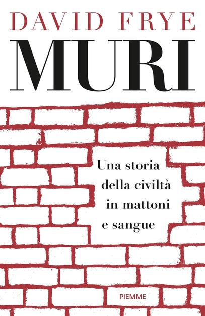 "Recensione: ""Muri"" di David Frye"