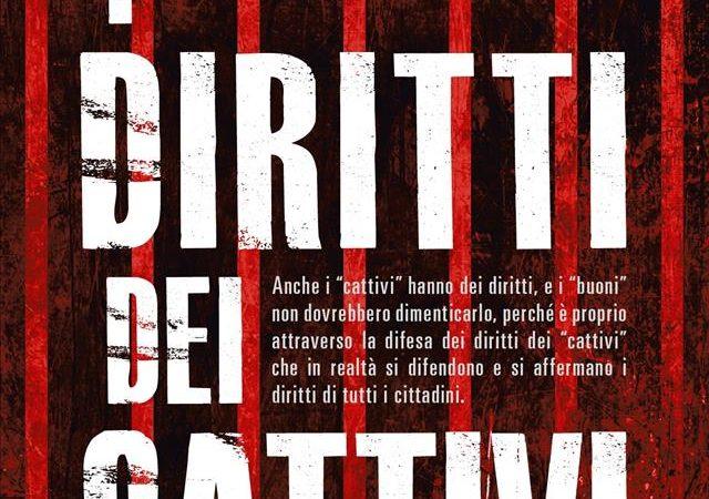 """Recensione: """"I diritti dei cattivi"""" di Ivano Chiesa"""
