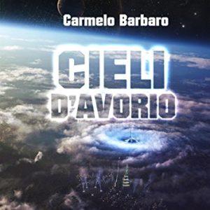 Cieli d'Avorio – Carmelo Barbato