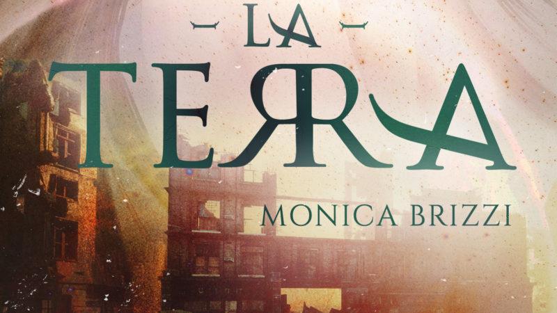 La Principessa dei Mondi. La Terra – Monica Brizzi
