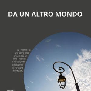 Da un altro mondo – Stefano Zampieri